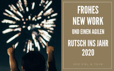 Frohes New Work und einen agilen Rutsch ins Jahr 2020