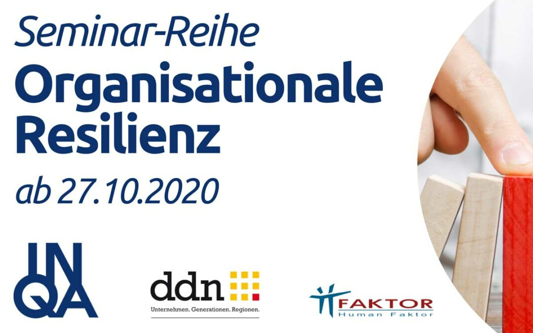 """Online-Seminar-Reihe """"Organisationale Resilienz"""" ab 27.10.2020 online"""